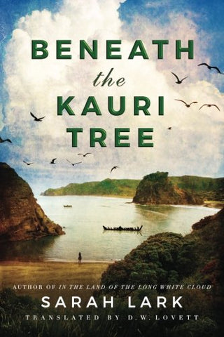 Beneath the Kauri Tree (The Sea of Freedom Trilogy)