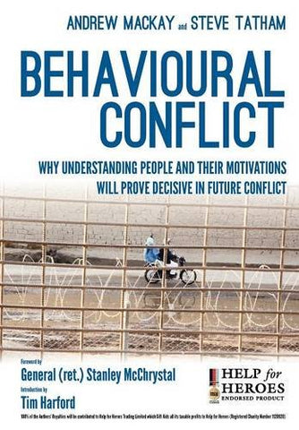 Behavioural Conflict: Why Understanding People and Their Motives Will Prove Decisive in Future Conflict