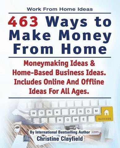 Work From Home Ideas. 463 Ways To Make Money From Home. Moneymaking Ideas & Home Based Business Ideas. Online And Offline Ideas For All Ages.