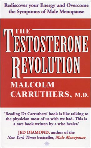 The Testosterone Revolution