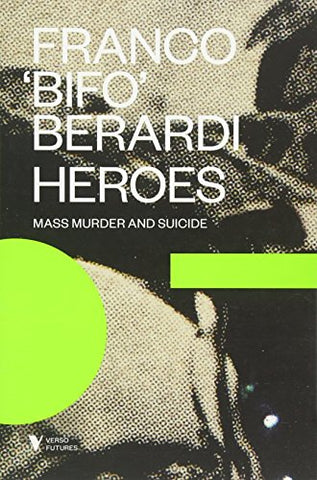 Heroes:Mass Murder and Suicide (Futures)