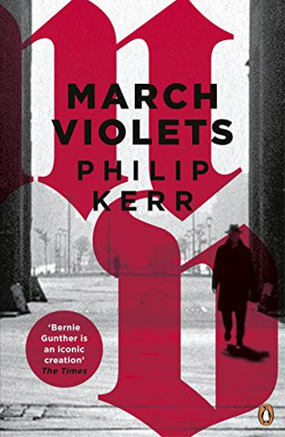 March Violets (Bernie Gunther)