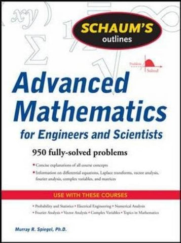 Schaum's Outline of Advanced Mathematics for Engineers and Scientists (Schaum's Outlines)
