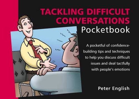 Tackling Difficult Conversations Pocketbook