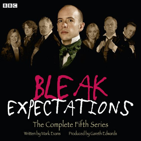Bleak Expectations: The Complete Fifth Series (Bleak Expectations Complete Series)