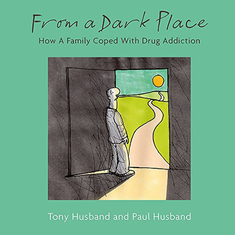 From A Dark Place: How A Family Coped With Drug Addiction