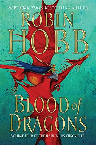 Blood of Dragons (Rain Wilds Chronicles)