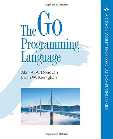 Go Programming Language, The (Addison-Wesley Professional Computing)