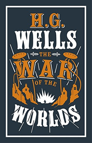 The War of the Worlds (Alma Classics Evergreens)