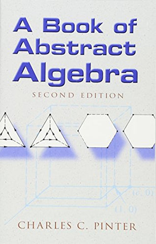 Book of Abstract Algebra (Dover Books on Mathematics)
