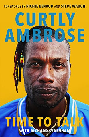 Sir Curtly Ambrose: Time to Talk