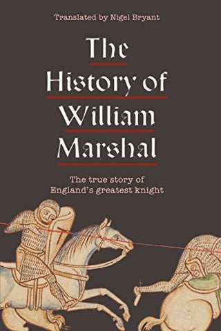 The History of William Marshal (0)