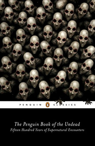 The Penguin Book of the Undead (Penguin Classics)