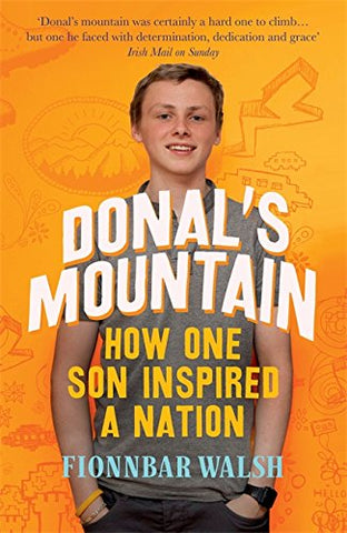 Donal's Mountain: How One Son Inspired a Nation