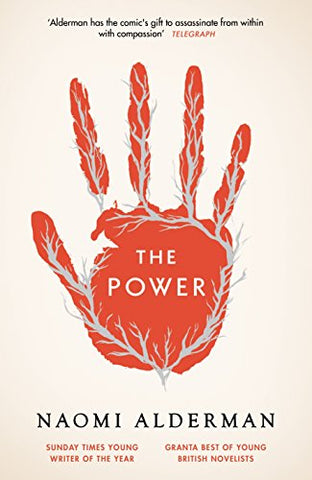The Power: WINNER OF THE 2017 BAILEYS WOMEN'S PRIZE FOR FICTION (Tpb Om)