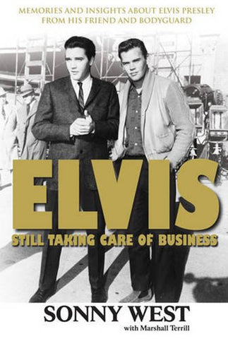 Elvis - Still Taking Care of Business