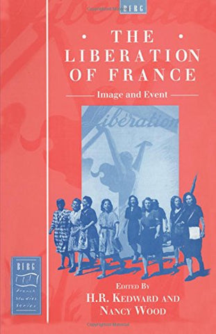 The Liberation of France: Image and Event (Berg French Studies)