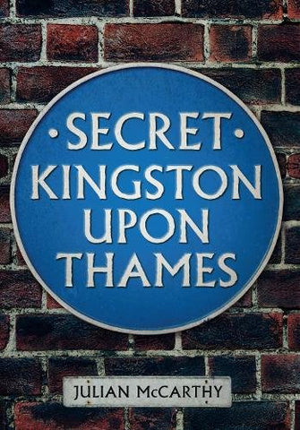 Secret Kingston Upon Thames