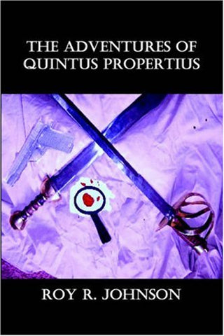 The Adventures of Quintus Propertius