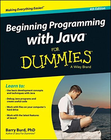 Beginning Programming with Java for Dummies 4th Edition (For Dummies (Computers))