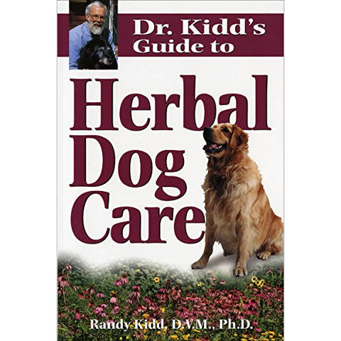 Dr.Kidd's Guide to Herbal Dog Care (Dr. Kidds Guides)