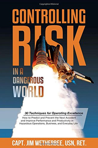 Controlling Risk: Thirty Techniques for Operating Excellence