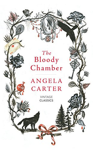 The Bloody Chamber And Other Stories (Vintage Magic)