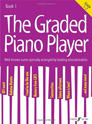 The Graded Piano Player: Grades 1-2 [The Graded Piano Player]