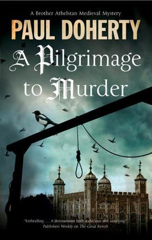 A Pilgrimage to Murder (A Brother Athelstan Medieval Mystery)