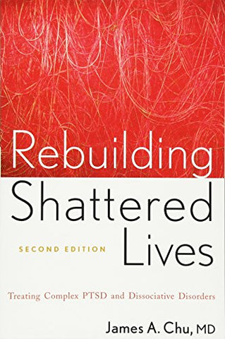 Rebuilding Shattered Lives Second Edition
