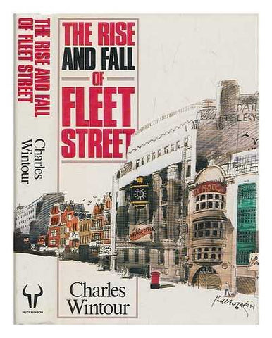 The Rise and Fall of Fleet Street
