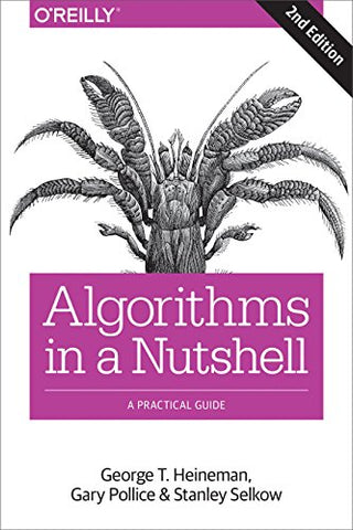 Algorithms in a Nutshell: A Desktop Quick Reference