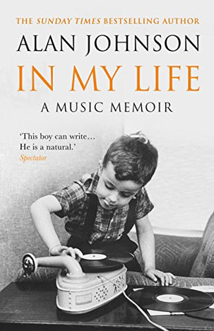 In My Life: A Music Memoir