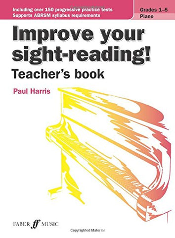 Improve your sight-reading! Teacher's Book (Piano Grades 1 to 5) [Improve your sight-reading!] (Improve Your Sightsinging) (Brass Band Score) (Faber Edition: Improve Your Sight-Reading)