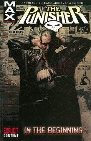 Punisher Max Volume 1: In The Beginning TPB: In the Beginning v. 1 (Punisher Max (Quality Paper))