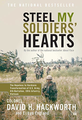 Steel My Soldiers' Hearts: Hopeless to Harcore Transformation US Army, 4th Battalion, 39th Infantry