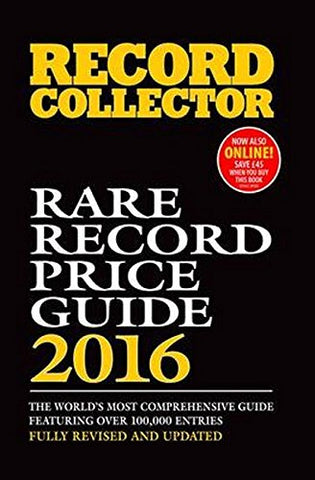 Rare Record Price Guide 2016 (Record Collector)