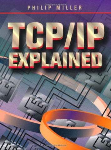 TCP/IP Explained