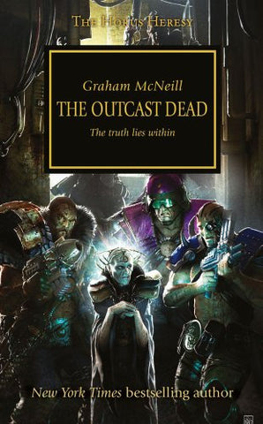 The Outcast Dead (Warhammer 40,000 Novels: Horus Heresy)