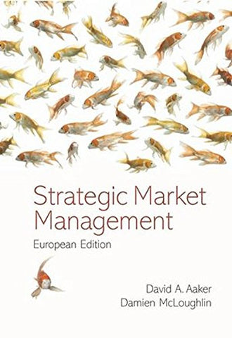Strategic Market Management: European Edition
