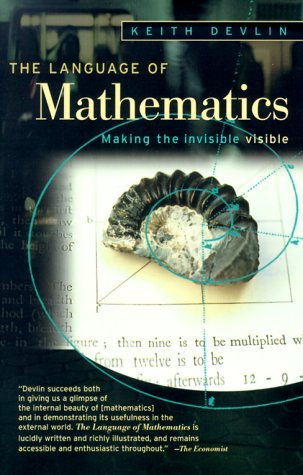 The Language of Mathematics: Making the Invisible Visible