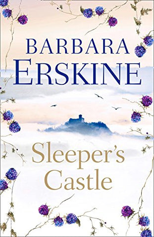 Sleepers Castle: An epic historical romance from the Sunday Times bestseller