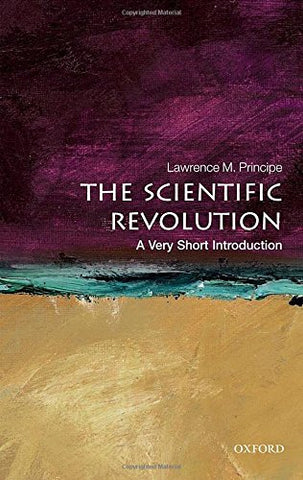 The Scientific Revolution: A Very Short Introduction (Very Short Introductions)