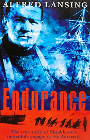 Endurance: Shackleton's Incredible Voyage to the Antarctic