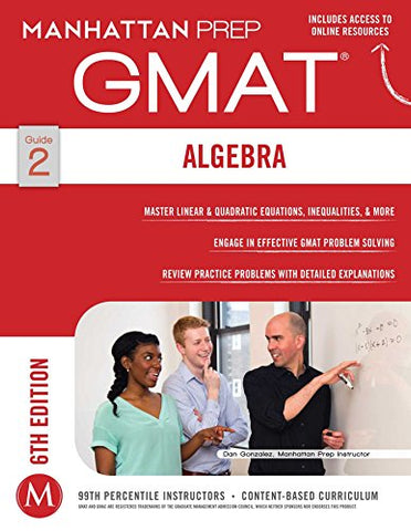 Algebra GMAT Strategy Guide (Manhattan Prep Strategy Guides)