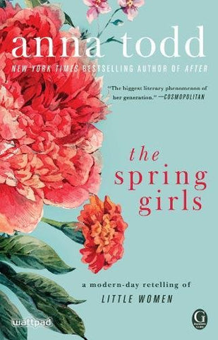 The Spring Girls: A Modern-Day Retelling of Little Women
