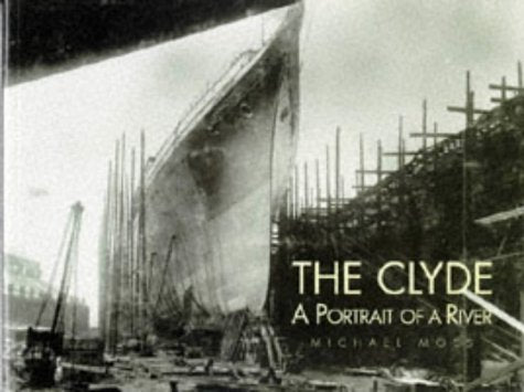 The Clyde: A Portrait of a River