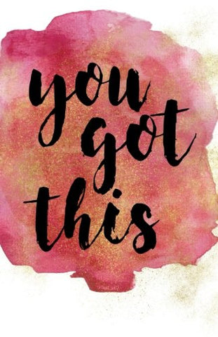 You Got This: Pink Watercolor Wide Ruled Notebook Journal, 110 pages 5.06 x 7.81, Motivational Quote (Watercolor Quotes)