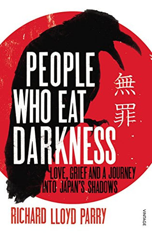 People Who Eat Darkness: Love, Grief and a Journey into Japans Shadows