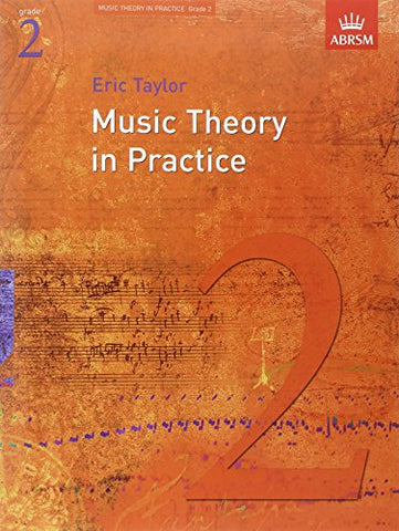 Music Theory in Practice, Grade 2 (Music Theory in Practice (ABRSM))